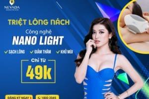 Triệt lông nách CN Nano Light: Nói KHÔNG với Vi-ô-lông, khử mùi khó chịu