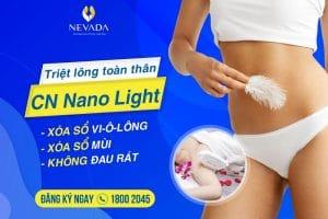 Triệt lông toàn thân CN Nano Light – Sở hữu làn da đẹp không tì vết vi-ô-lông