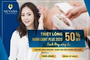 [49K SIÊU ƯU ĐÃI] Triệt lông CN Nano Light Plus 2020: Sạch lông – Tự tin diện đẹp
