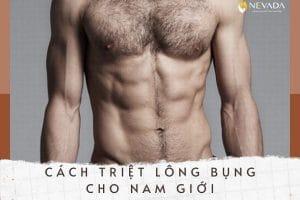Tổng hợp các cách triệt lông bụng cho nam giới đơn giản tiết kiệm đang được ưa chuộng nhất