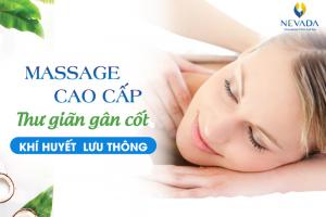 THÁNG VÀNG ƯU ĐÃI – OFF 50% – Massage cao cấp: Thư giãn gân cốt, khí huyết lưu thông