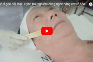 Diễn viên Mai Huỳnh trải nghiệm nâng cơ xóa nhăn bằng CN Ultherapy