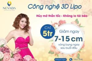 Công nghệ giảm mỡ 3D Lipo: Giảm ngay 3 – 5cm ngay sau buổi đầu tiên