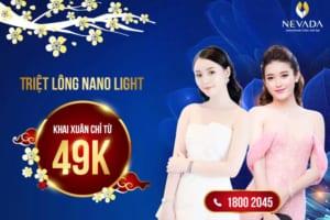 [49K SIÊU ƯU ĐÃI] Triệt lông CN Nano Light: Sạch lông – Tự tin diện đẹp đón Xuân