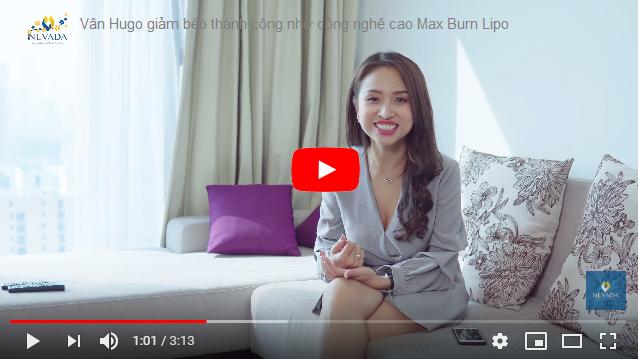 Vân Hugo chia sẻ về quá trình giảm béo bằng công nghệ Max Burn Lipo