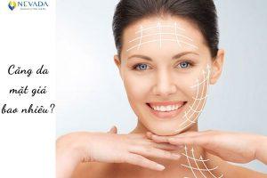 Thẩm mỹ căng da mặt giá bao nhiêu là chuẩn và không bị chặt chém?