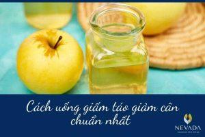 Cách uống giấm táo giảm cân đúng cách review từ chuyên gia