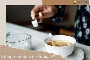 [GIẢI ĐÁP]1 ly trà đường bao nhiêu calo? Uống trà đường có mập không? Cách uống trà đường giúp giảm cân hiệu quả