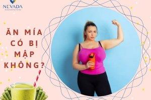 Ăn mía có béo không? Tiết lộ cách uống nước mía giảm cân hiệu quả