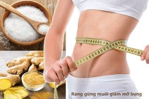 Cách giảm mỡ bụng bằng gừng có hiệu quả không? Tổng hợp 5 cách giảm mỡ bụng bằng gừng hiệu quả