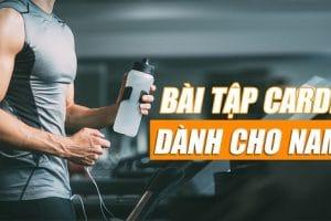 Top 6 các bài tập Cardio cho nam tại phòng Gym giảm mỡ bụng hiệu quả nhất