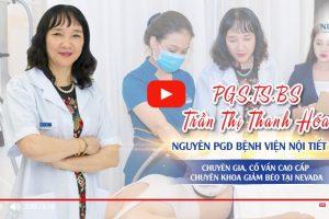 Giảm cân khoa học cùng cố vấn chuyên môn: PGS.TS.BS Trần Thị Thanh Hóa