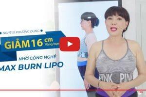 Nghệ sỹ Phương Dung giảm 16cm vòng bụng nhờ công nghệ Max Burn Lipo