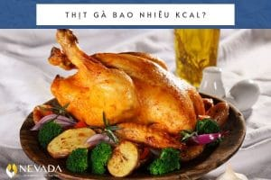 Thịt gà bao nhiêu calo? Ăn thịt gà có béo không? Giải mã tất tần tật về thịt gà