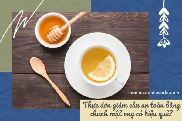 giảm cân bằng mật ong và chanh, giảm cân bằng mật ong với chanh, giảm cân bằng chanh mật ong, giảm cân bằng chanh và mật ong, cách giảm cân bằng chanh và mật ong