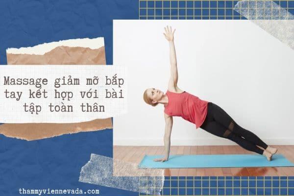 cách massage giảm mỡ bắp tay, massage giảm mỡ bắp tay, massage tan mỡ bắp tay, massage cho bắp tay nhỏ