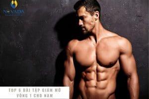 TOP 6 bài tập giảm mỡ vòng 1 cho nam giới tại nhà giúp ngực săn chắc không mỡ dư thừa