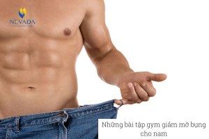 [ Chia sẻ ] Những bài tập gym giảm mỡ bụng cho nam giới hay nhất năm 2021