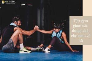 Ghim ngay cách tập gym giảm cân đúng cách cho nam và nữ chuẩn nhất 2020
