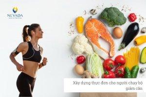 Áp dụng ngay thực đơn cho người chạy bộ giảm cân để sớm đạt thân hình lý tưởng