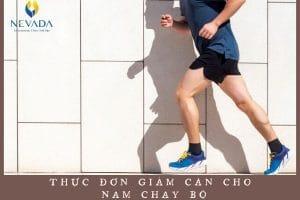 Nóng bỏng tay với thực đơn giảm cân cho nam chạy bộ siêu HOT