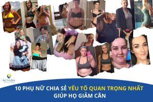 10 phụ nữ chia sẻ yếu tố quan trọng nhất giúp họ giảm cân