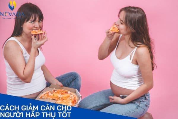 giảm cân cho người hấp thụ tốt, cách giảm cân cho người hấp thụ tốt, thực đơn giảm cân cho người hấp thụ tốt, giảm khả năng hấp thụ thức ăn, cách giảm hấp thụ chất béo, cách để cơ thể không hấp thụ chất béo, làm sao để cơ thể không hấp thụ thức ăn