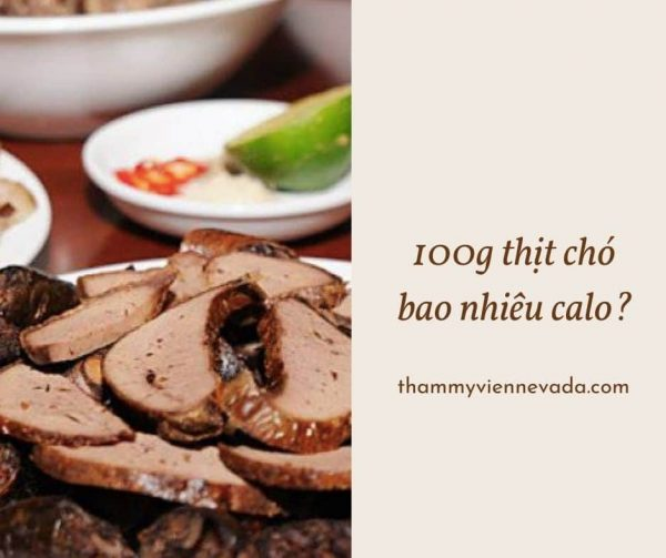 thịt chó bao nhiêu calo, 100g thịt chó bao nhiêu calo, dồi chó bao nhiêu calo, ăn thịt chó có béo ko, thịt chó chứa bao nhiêu calo, 100g thịt chó bao nhiêu protein, thịt chó có bao nhiêu calo, calo trong thịt chó, thịt chó rượu mận bao nhiêu calo, ăn thịt chó có béo không, 100g thịt chó chứa bao nhiều protein, protein trong thịt chó, 100g thịt chó chứa bao nhiêu calo