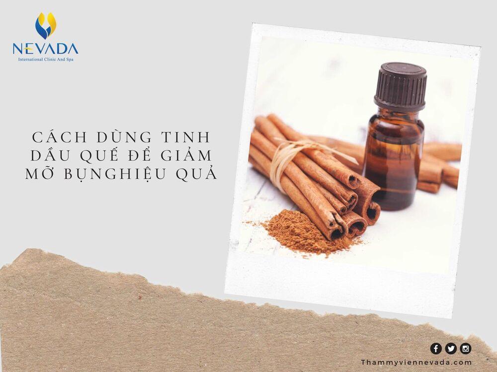 tinh dầu quế giảm mỡ bụng, tinh dầu quế có giảm mỡ bụng, cách dùng tinh dầu quế giảm mỡ bụng, tinh dầu quế để giảm mỡ bụng