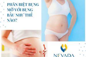 Bụng mỡ khác với bụng bầu như thế nào? Cách giảm bụng mỡ tại nhà hiệu quả