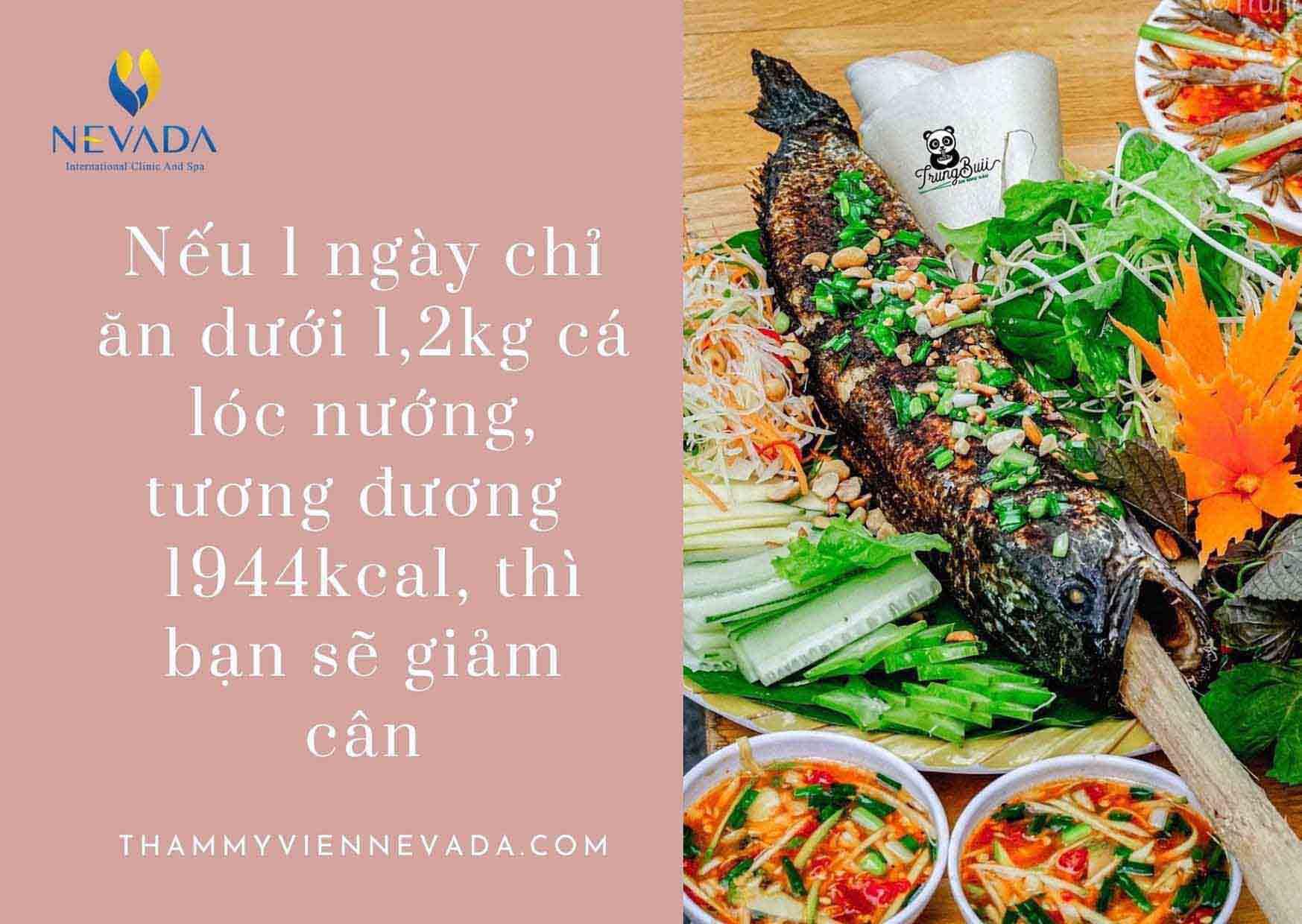 cá lóc nướng bao nhiêu calo, cá nướng bao nhiêu calo, ăn cá nướng có mập không, ăn cá nướng có béo không, cá lóc bao nhiêu calo, cá chỉ vàng nướng bao nhiêu calo