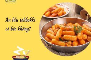 1 nồi lẩu tokbokki bao nhiêu calo? Ăn lẩu tokbokki có béo không? Lời giải đáp cho các tín đồ giảm cân