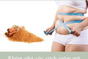 Áp dụng 8 cách giảm mỡ bụng bằng bột quế – Mỡ bụng bay biến chỉ sau 1 tháng
