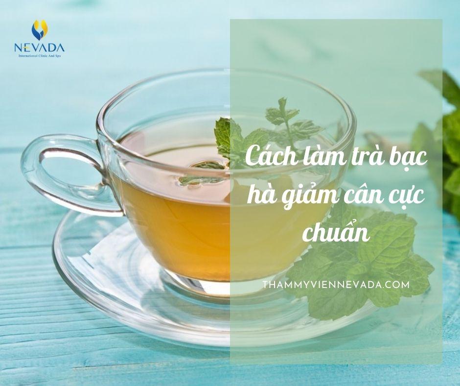 trà bạc hà giảm cân, cách làm trà bạc hà giảm cân, uống trà bạc hà giảm cân, trà bạc hà giúp giảm cân, giảm cân bằng nước bạc hà, nước bạc hà giảm cân, lá bạc hà giảm cân, giảm cân bằng bạc hà, giảm cân bằng lá bạc hà, giảm cân với lá bạc hà, bạc hà giúp giảm cân, bạc hà có giúp giảm cân, cách giảm cân bằng lá bạc hà, 3 cách giảm cân và mỡ bụng với bạc hà