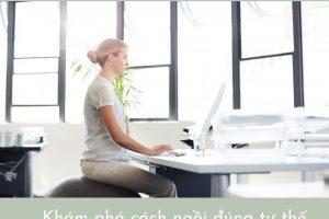 Cách ngồi làm việc để không bị béo bụng – Mỡ không có đường xuất hiện dù phải ngồi 8 tiếng /ngày