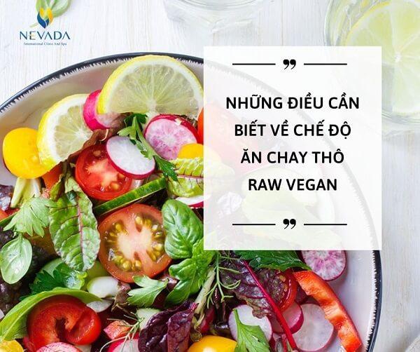 ăn raw vegan, Ăn raw vegan là gì, Các món ăn Vegan, Chế độ ăn raw Vegan là gì, raw vegan là gì, Thực đơn raw Vegan