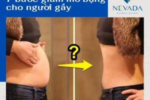 XEM NGAY 7 bước giúp giảm mỡ bụng cho người gầy – Sở hữu eo thon gọn chỉ sau 1 tháng