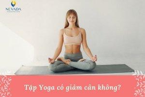 Tập yoga có giảm mỡ bụng không? Giải đáp 10 vạn thắc mắc về tập yoga giảm mỡ bụng