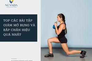 Đâu là các bài tập giảm mỡ bụng và bắp chân đơn giản và hiệu quả nhất tại nhà?