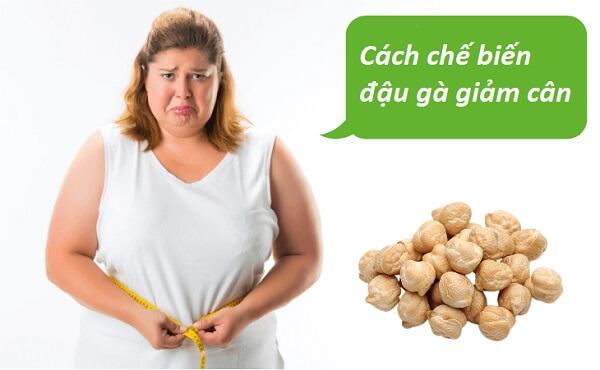 cách nấu đậu gà giảm cân, ăn đậu gà giảm cân, cách chế biến đậu gà giảm cân, giảm cân với đậu gà