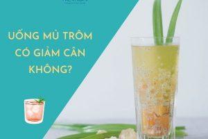 Uống mủ trôm có giảm cân không? Hoa mắt trước những tác dụng của mủ trôm giảm cân