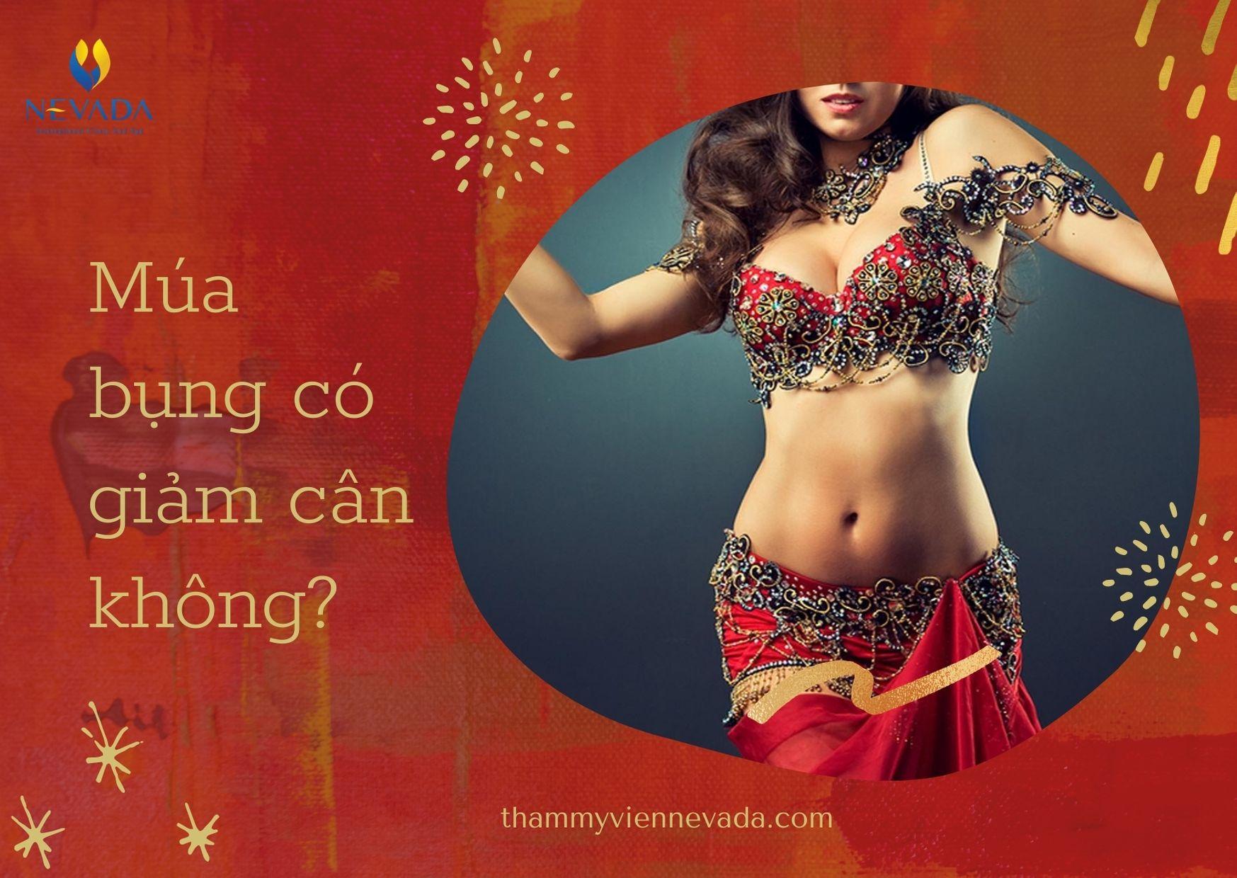 tập múa bụng giảm cân, múa bụng có giảm cân không, học múa bụng có giảm cân không, múa bụng có giảm cân, múa bụng