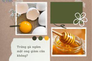 """Khám phá công thức """"chuẩn xịn"""" trứng gà ngâm mật ong giảm cân"""