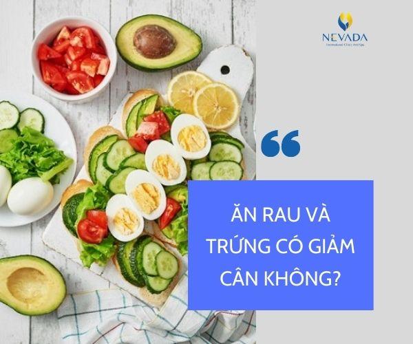 ăn rau và trứng giảm cân, trứng hấp rau củ giảm cân, ăn trứng với rau có giảm cân không, giảm cân bằng rau và trứng, giảm cân với trứng và rau
