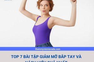TOP các bài tập giảm mỡ bắp tay và nách – Thu nhỏ vai và cánh tay thon gọn trong thời gian siêu ngắn