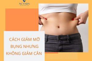 Shock với cách giảm mỡ bụng mà không giảm cân đang gây sốt: để có eo thon dáng gọn hóa ra không hề khó
