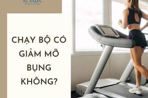 Chạy bộ có giảm mỡ bụng không? – Đi tìm câu trả lời hoàn hảo nhất để lấy lại vòng eo 56 trong 8 ngày