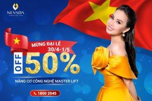 ƯU ĐÃI THÁNG 4 – SALE OFF 50%++ Nâng cơ trẻ hóa Master Lift