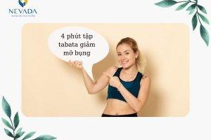 4 phút tập tabata giảm mỡ bụng và giảm cân toàn thân từ Nhật Bản