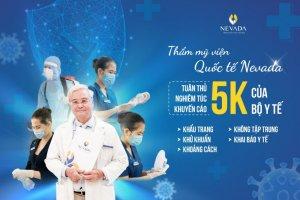 Thẩm mỹ viện Quốc tế Nevada Tuân thủ nghiêm túc khuyến cáo 5K của Bộ y tế